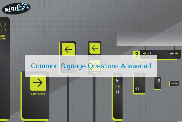 Common Signage Questions Answered