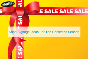 Shop Signage Ideas For The Christmas