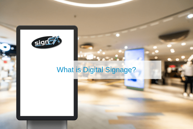 What is Digital Signage
